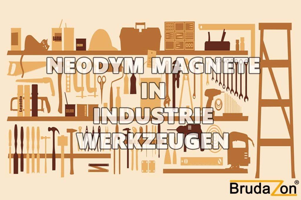 Neodymmagnete sind in Industrue Werkzeugen